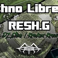 RESH.G - Interview : La Techno Libre #11