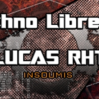 LUCAS RHT – Interview : La Techno Libre #14